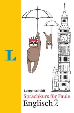 Abbildung von Hart / Hawkins | Langenscheidt Sprachkurs für Faule Englisch 2 - Buch und MP3-Download | 1. Auflage | 2019 | beck-shop.de