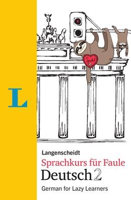 Abbildung von Hart / Hawkins | Langenscheidt Sprachkurs für Faule Deutsch 2 - Buch und MP3-Download | 1. Auflage | 2019 | beck-shop.de