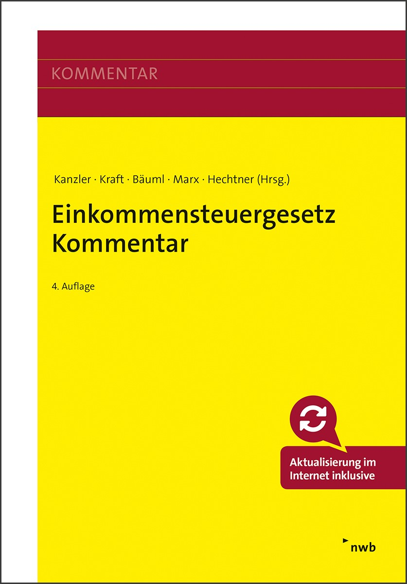 Einkommensteuergesetz Kommentar | Kanzler / Kraft / Bäuml / Hechtner / Marx | 4. Auflage, 2019 | Buch (Cover)