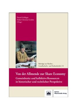 Abbildung von Schläppi / Gruber | Von der Allmende zur Share Economy | 2018 | Gemeinbesitz und kollektive Re... | 15