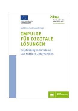 Abbildung von Hartmann | Impulse für digitale Lösungen | 1. Auflage | 2018 | beck-shop.de