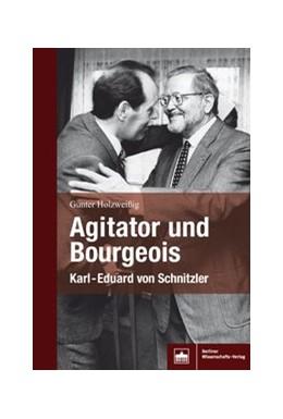 Abbildung von Holzweißig | Agitator und Bourgeois | 2018 | Karl-Eduard von Schnitzler