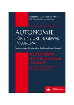 Abbildung von Albrecht | Autonomie für eine Dritte Gewalt in Europa / Autonomy for a Third Power in Europe | 1. Auflage | 2018 | beck-shop.de