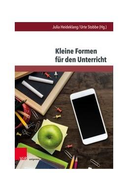 Abbildung von Heideklang / Stobbe | Kleine Formen für den Unterricht | 1. Auflage | 2019 | beck-shop.de