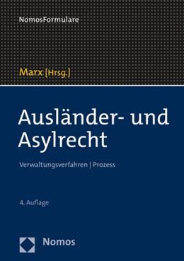 Abbildung von Marx (Hrsg.) | Ausländer- und Asylrecht | 4. Auflage | 2020 | beck-shop.de