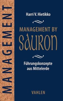 Abbildung von Hietikko   Management by Sauron   2018   Führungskonzepte aus Mittelerd...