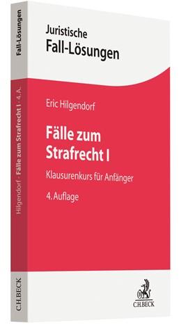 Abbildung von Hilgendorf | Fälle zum Strafrecht I | 4. Auflage | 2020 | beck-shop.de