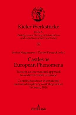 Abbildung von Magnussen / Kossack | Castles as European Phenomena | 1. Auflage | 2018 | beck-shop.de