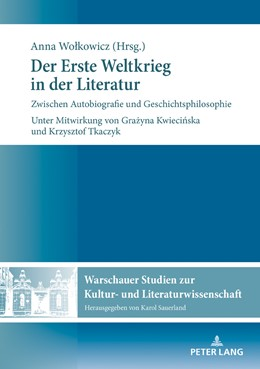 Abbildung von Wolkowicz | Der Erste Weltkrieg in der Literatur | 2018 | Zwischen Autobiografie und Ges...