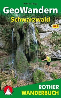 Abbildung von Schopp   GeoWandern Schwarzwald   1. Auflage 2019   2019   mit Kaiserstuhl und Oberrhein....