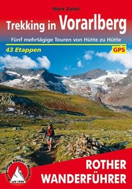 Abbildung von Zahel | Trekking in Vorarlberg | 1. Auflage 2020 | 2020 | Fünf mehrtägige Touren von Hüt...