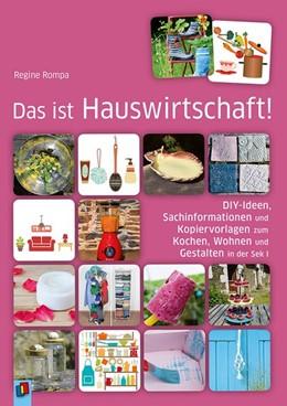 Abbildung von Das ist Hauswirtschaft!   1. Auflage   2019   beck-shop.de