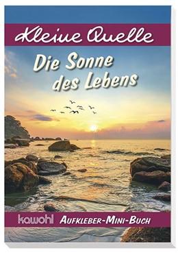 Abbildung von Die Sonne des Lebens | 1. Auflage | 2019 | beck-shop.de