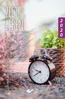 Abbildung von Zeit zum Leben 2020 | 2019 | Jahreskalender mit Denkanstöße...