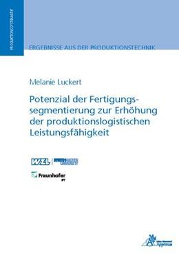 Abbildung von Luckert | Potenzial der Fertigungssegmentierung zur Erhöhung der produktionslogistischen Leistungsfähigkeit | 1. Auflage | 2018 | beck-shop.de