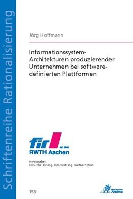 Abbildung von Hoffmann | Informationssystem-Architekturen produzierender Unternehmen bei software-definierten Plattformen | 2018