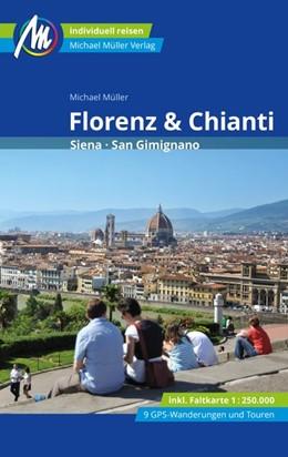 Abbildung von Müller | Florenz & Chianti Reiseführer Michael Müller Verlag | 2. Auflage | 2020 | Siena, San Gimignano