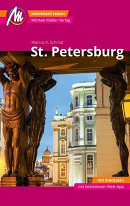Abbildung von Schmid | St. Petersburg MM-City Reiseführer Michael Müller Verlag | 6. Auflage | 2019 | Individuell reisen mit vielen ...