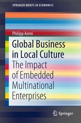 Abbildung von Aerni | Global Business in Local Culture | 1. Auflage | 2018 | beck-shop.de