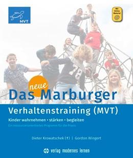 Abbildung von Krowatschek / Wingert   Das neue Marburger Verhaltenstraining (MVT)   6. Auflage   2019   beck-shop.de