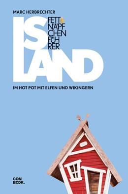 Abbildung von Herbrechter   Fettnäpfchenführer Island   Auflage   2019   Im Hot Pot mit Elfen und Wikin...