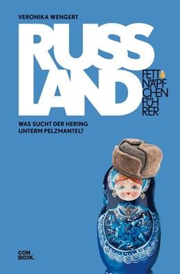 Abbildung von Wengert | Fettnäpfchenführer Russland | 4. Auflage | 2019 | beck-shop.de