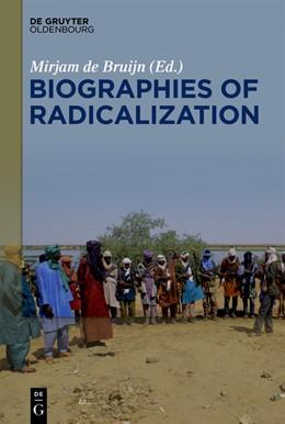 Abbildung von De Bruijn | Biographies of Radicalization | 1. Auflage | 2019 | beck-shop.de