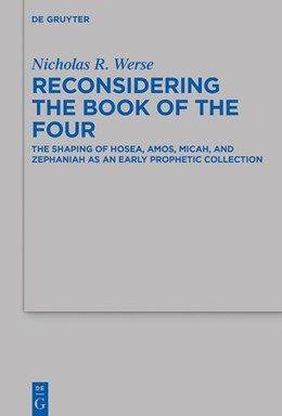 Abbildung von Werse | Reconsidering the Book of the Four | 2020 | The Shaping of Hosea, Amos, Mi...