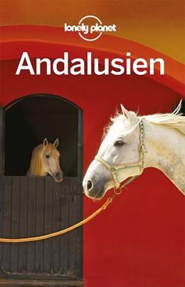 Abbildung von Sainsbury / Noble / Clark   Lonely Planet Reiseführer Andalusien   5., deutsche Auflage   2019
