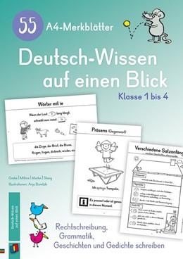 Abbildung von 55 A4-Merkblätter Deutsch-Wissen auf einen Blick - Klasse 1 bis 4   1. Auflage   2019   beck-shop.de