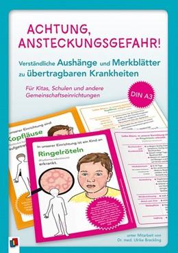 Abbildung von Achtung, Ansteckungsgefahr! - Verständliche Aushänge und Merkblätter zu übertragbaren Krankheiten | 1. Auflage | 2019 | beck-shop.de