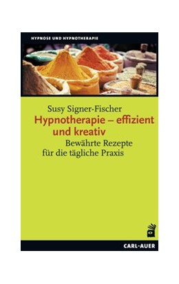 Abbildung von Signer-Fischer | Hypnotherapie - effizient und kreativ | 1. Auflage | 2019 | beck-shop.de