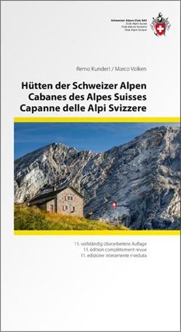 Abbildung von Kundert / Volken | Hütten der Schweizer Alpen | 11. Auflage | 2019 | beck-shop.de