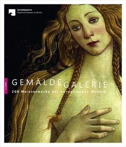 Abbildung von Staatliche Museen zu Berlin-Preußischer Kulturbesitz | Gemäldegalerie | 1. Auflage | 2019 | beck-shop.de