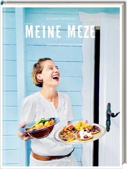Abbildung von Patrikiou | Meine Meze | 1. Auflage | 2019 | beck-shop.de