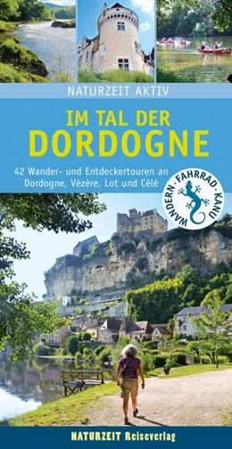 Abbildung von Holtkamp   Im Tal der Dordogne   2. Auflage   2019   42 Wander-und Entdeckertouren ...
