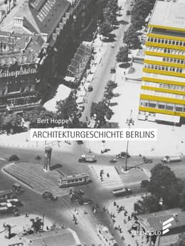 Abbildung von Hoppe | Architekturgeschichte Berlins | 2019