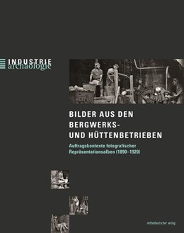 Abbildung von Parak | Bilder aus den Bergwerks- und Hüttenbetrieben | 1. Auflage | 2019 | beck-shop.de