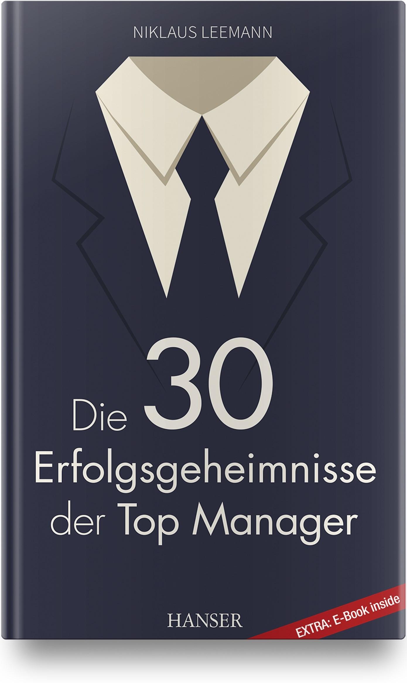 Die 30 Erfolgsgeheimnisse der Top Manager | Leemann, 2019 | Buch (Cover)
