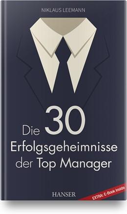 Abbildung von Leemann | Die 30 Erfolgsgeheimnisse der Top Manager | 2019