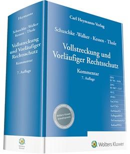 Abbildung von Schuschke / Walker | Vollstreckung und Vorläufiger Rechtsschutz | 7. Auflage | 2020 | beck-shop.de