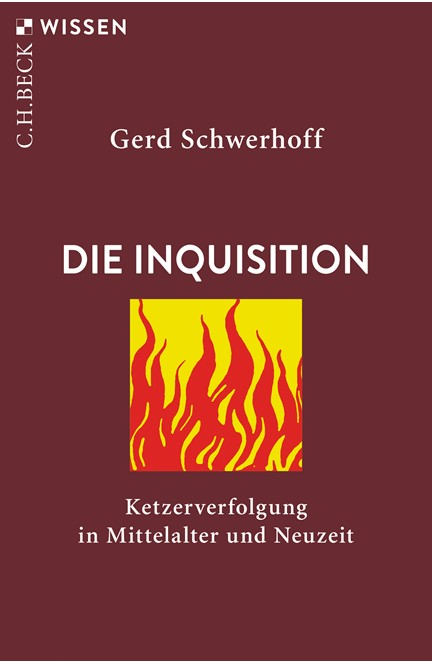 Cover: Gerd Schwerhoff, Die Inquisition