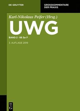 Abbildung von Peifer (Hrsg.) | UWG, Band 2: §§ 3a-7 | 3. Auflage | 2020