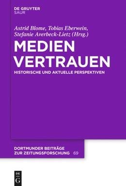 Abbildung von Blome / Eberwein / Averbeck-Lietz   Medienvertrauen   2020   Historische und aktuelle Persp...
