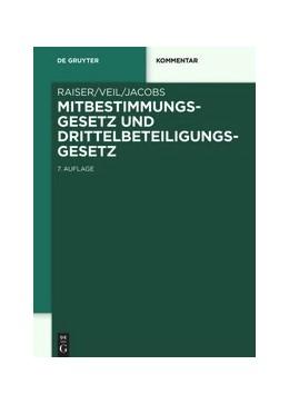 Abbildung von Raiser / Veil | Mitbestimmungsgesetz und Drittelbeteiligungsgesetz | 7. Auflage | 2020 | beck-shop.de