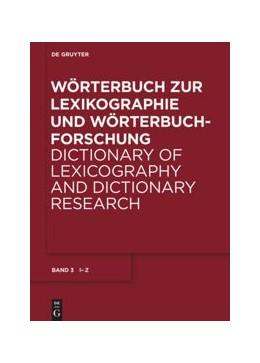 Abbildung von Wiegand / Gouws / Kammerer / Mann / Wolski   Wörterbuch zur Lexikographie und Wörterbuchforschung. Band 3. I - U   2019