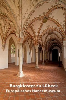 Abbildung von Burgkloster zu Lübeck | 2018 | Europäisches Hansemuseum | 682