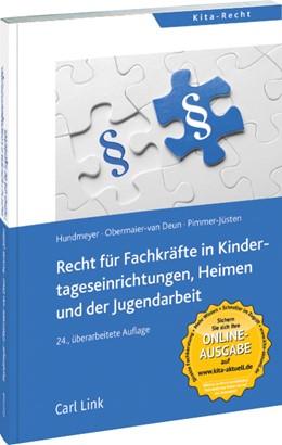Abbildung von Hundmeyer / Obermaier-van Deun | Recht für Fachkräfte in Kindertageseinrichtungen, Heimen und der Jugendhilfe | 24. Auflage | 2018 | beck-shop.de