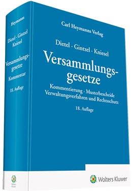 Abbildung von Dietel / Gintzel / Kniesel | Versammlungsgesetze | 18. Auflage | 2019 | Kommentierung