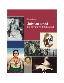 Abbildung von Schad | Christian Schad | 2020 | Künstler im 20. Jahrhundert